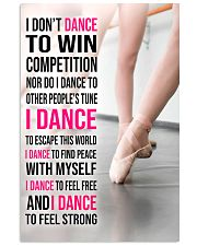15 I DON'T DANCE TO WIN COMPETITION - KD 11x17 Poster front