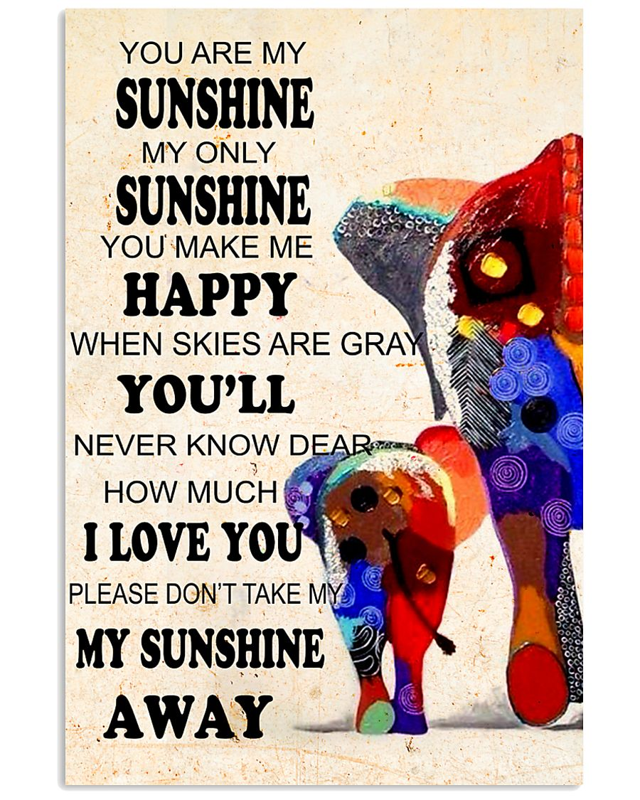Elephants - you are my sunshine 16x24 Poster