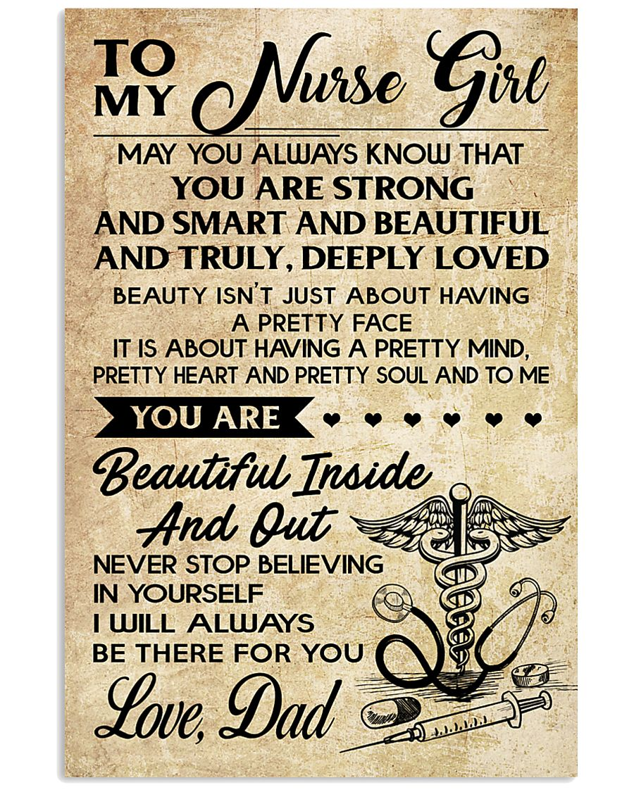 TO MY Nurse Girl dad 16x24 Poster