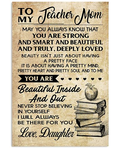 TO MY TEACHER MOM DAUGHTER