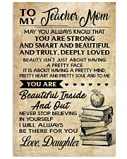 TO MY TEACHER MOM DAUGHTER 16x24 Poster front