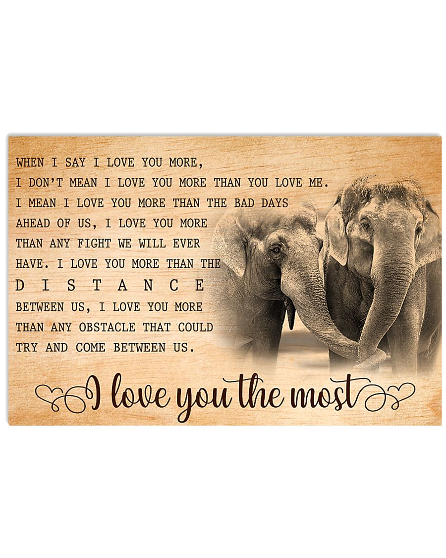 ELEPHANT - I LOVE YOU THE MOST 17x11 Poster