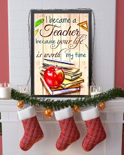 I BECAME A TEACHER BECAUSE YOU LIFE POSTER 11x17 Poster lifestyle-holiday-poster-4