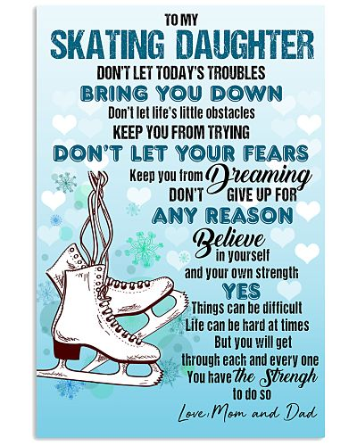 SKATING - DON'T LET TODAY'S TROUBLES POSTER KD