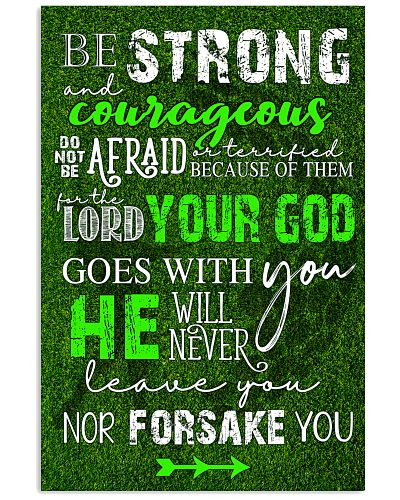 BE STRONG COURAGEOUS DO NOT BE AFRAID GOLF POSTER