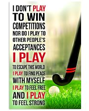 I DON'T PLAY TO WIN COMPETITIONS - HOCKEY 11x17 Poster front