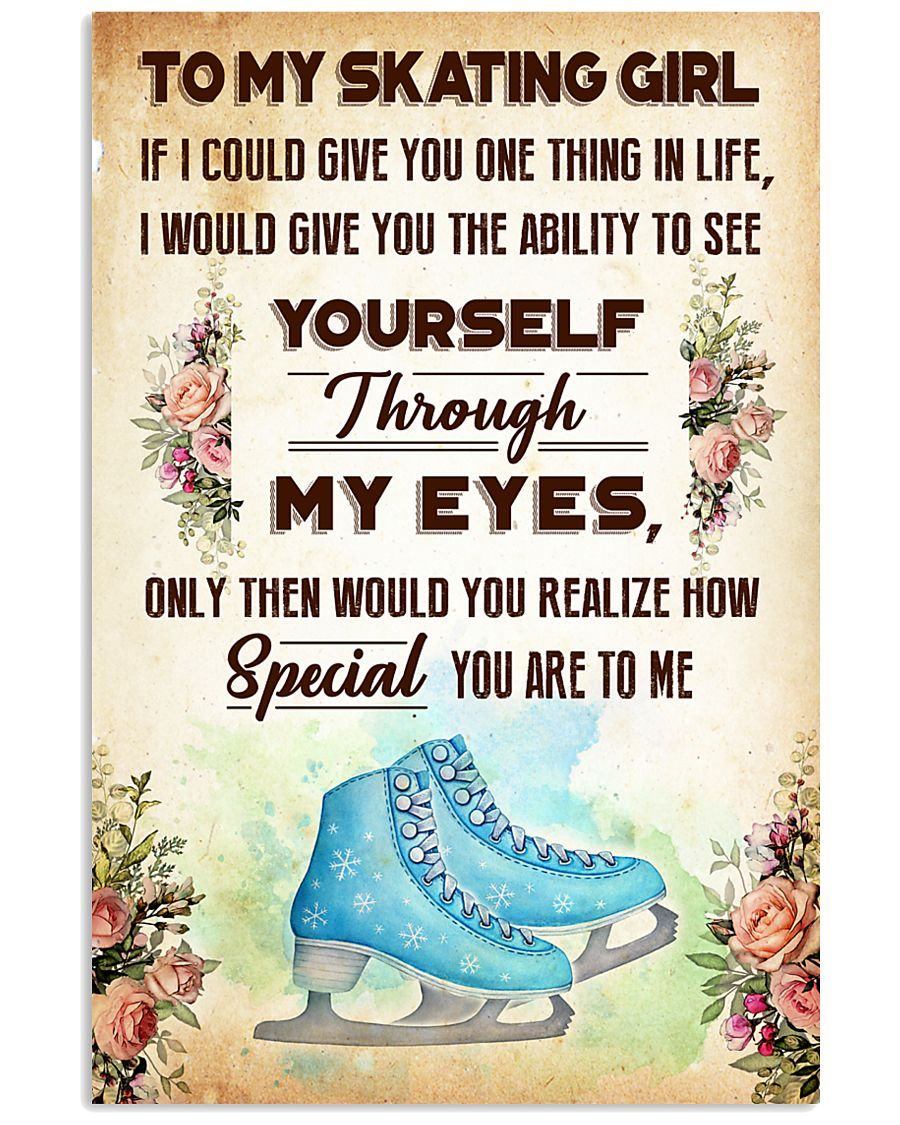 TO MY SKATING GIRL - YOU ARE TO ME 11x17 Poster
