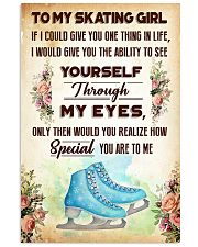 TO MY SKATING GIRL - YOU ARE TO ME 11x17 Poster front