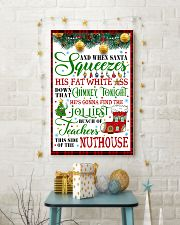 AND WHEN SANTA SQUEEZES TEACHER POSTER 11x17 Poster lifestyle-holiday-poster-3