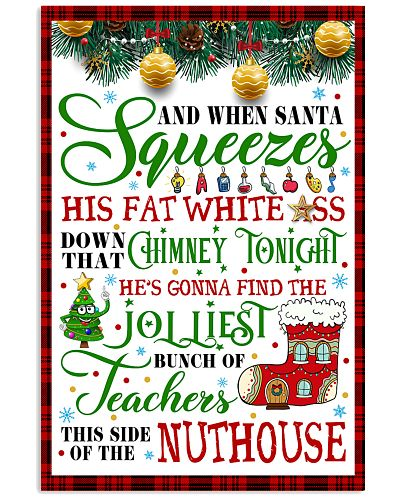 AND WHEN SANTA SQUEEZES TEACHER POSTER