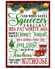 AND WHEN SANTA SQUEEZES TEACHER POSTER 24x36 Poster front