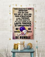 YOUR CHARACTER IS MORE bowling 16x24 Poster lifestyle-holiday-poster-3