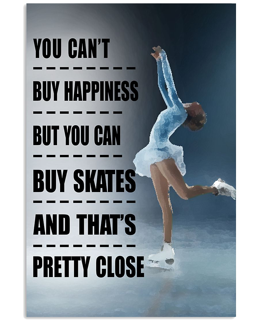 YOU BUY HAPPINESS SKATING 16x24 Poster