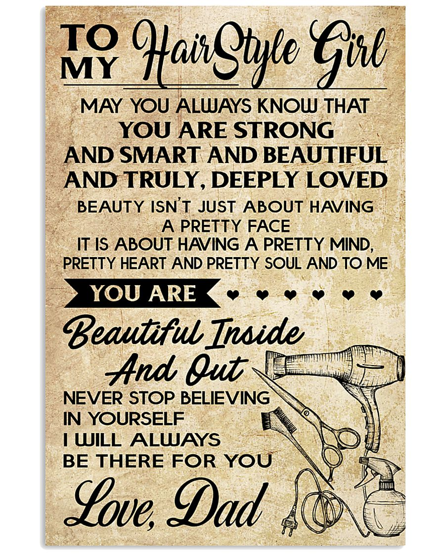 TO MY HAIRSTYLE GIRL DAD 16x24 Poster