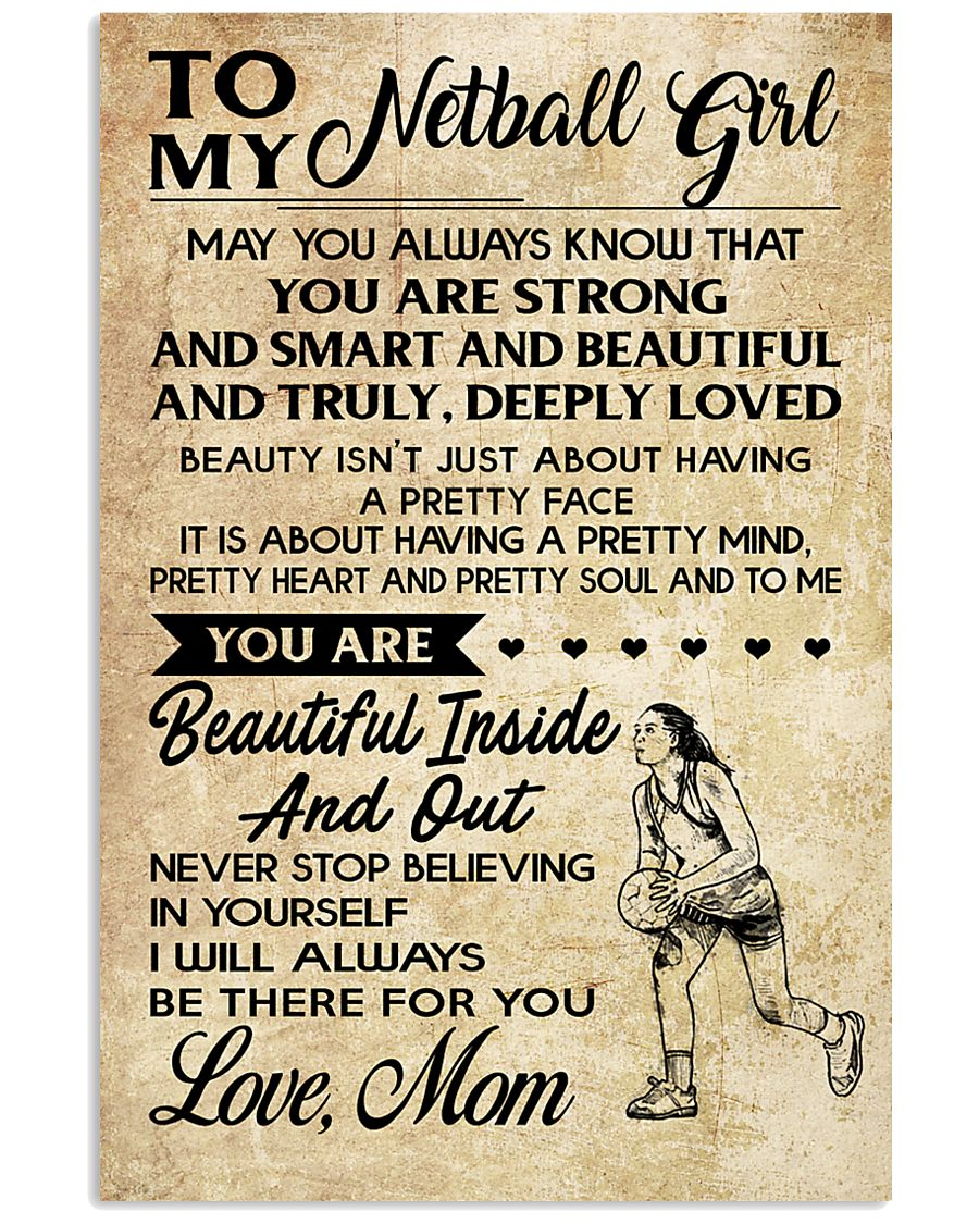 TO MY NETBALL GIRL- MOM 16x24 Poster