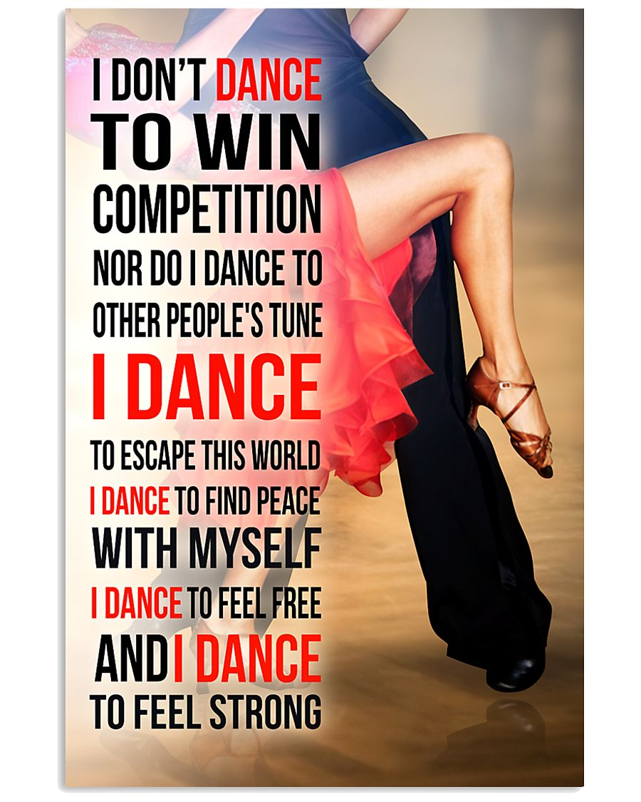 I DON'T DANCE TO WIN COMPETITION - SALSA 11x17 Poster