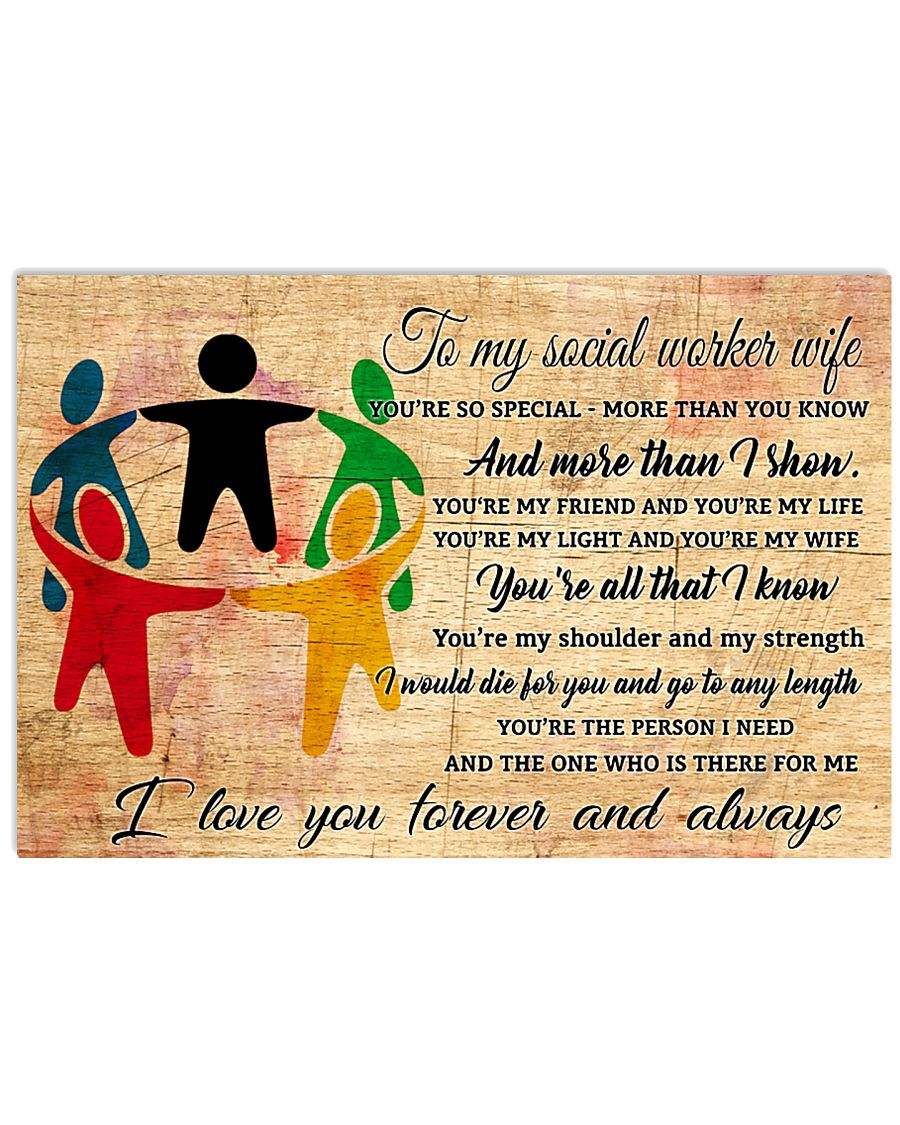 TO MY social worker WIFE- I LOVE YOU FOREVER  17x11 Poster