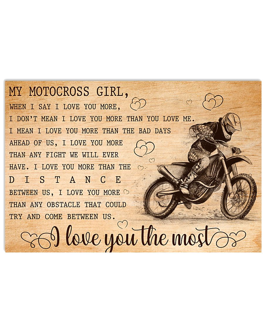 MY MOTOCROSS GIRL - I LOVE YOU THE MOST 17x11 Poster