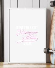 BEST FREAKIN' TAEKWONDO MOM EVER 11x17 Poster lifestyle-poster-4