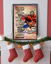 11-goalie- TODAY IS A GOOD DAY POSTER kd 11x17 Poster lifestyle-holiday-poster-4