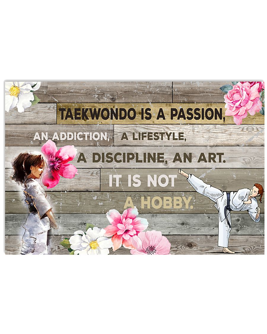 12 taekwondo IS PASSION POSTER 17x11 Poster