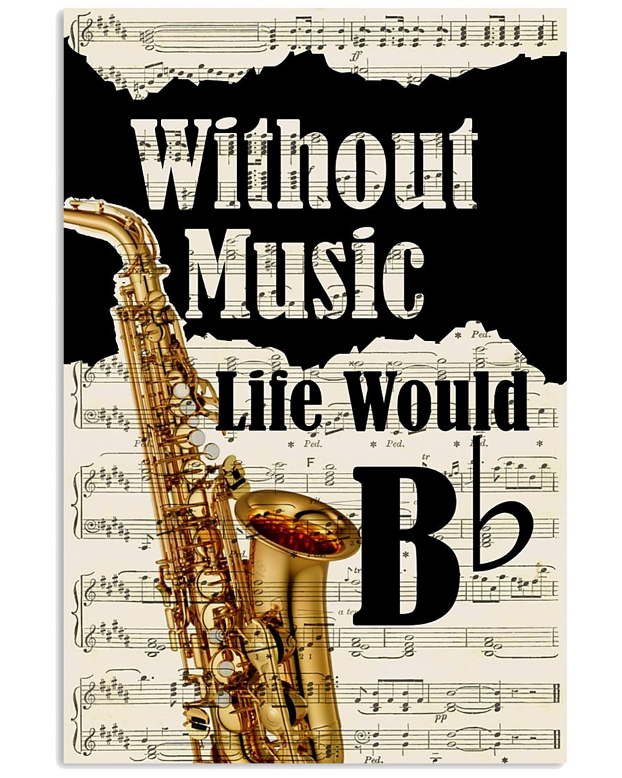 WITHOUT MUSIC LIFE WOULD - SAXOPHONE POSTER 11x17 Poster