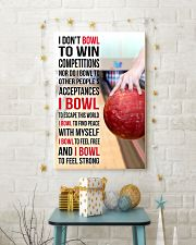 I DON'T BOWL TO WIN COMPETITIONS - BOWLING 11x17 Poster lifestyle-holiday-poster-3