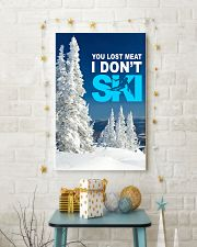 YOU LOST MEAT I DON'T SKI 11x17 Poster lifestyle-holiday-poster-3