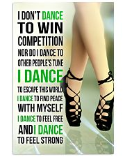 7- I DON'T DANCE TO WIN COMPETITION - IRISH DANCE  11x17 Poster front