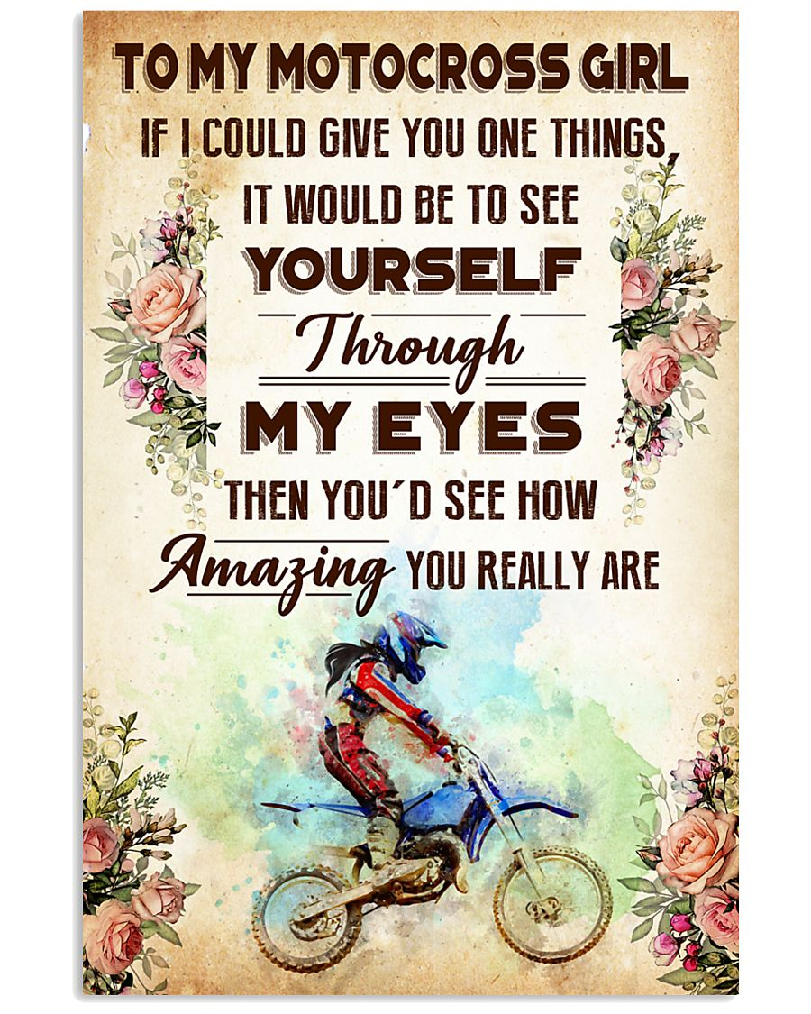 TO MY MOTOCROSS GIRL - YOU REALLY ARE 11x17 Poster
