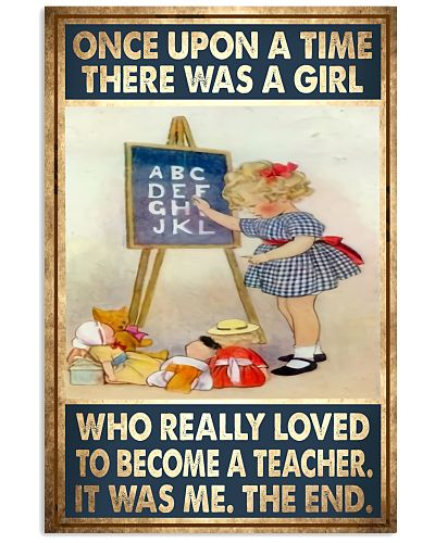 Teacher - Once Upon A Time There Was A Girl Poster