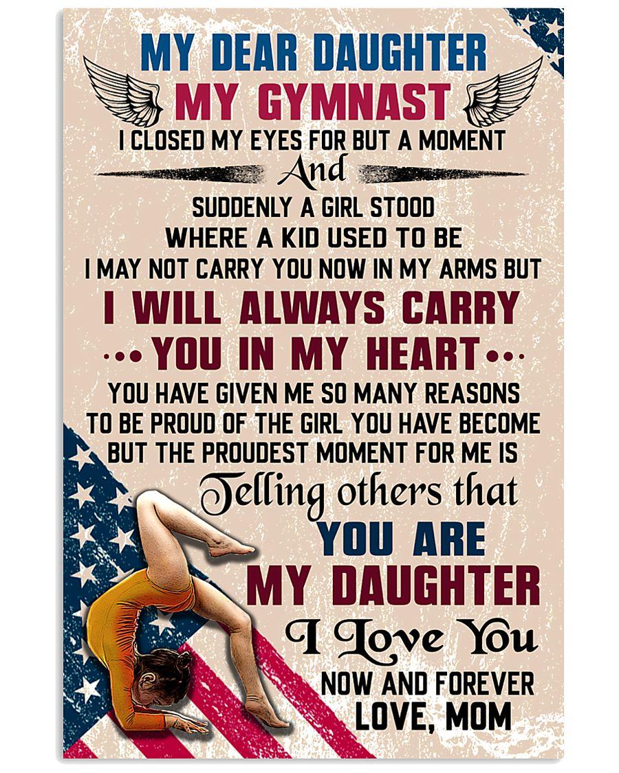 MY DEAR DAUGHTER - Gymnast 16x24 Poster