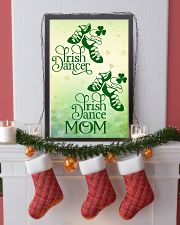 IRISH DANCE MOM 16x24 Poster lifestyle-holiday-poster-4