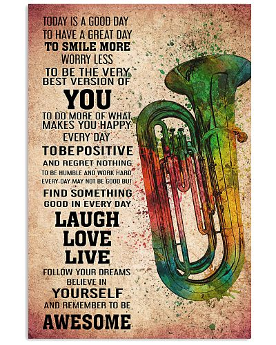 TUBA - TODAY IS A GOOD DAY POSTER KD