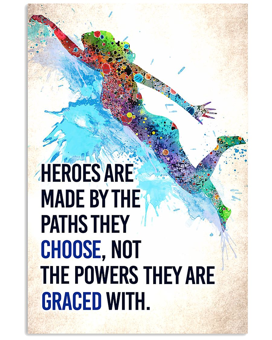 Swimming - Heroes are made Poster SKY 11x17 Poster