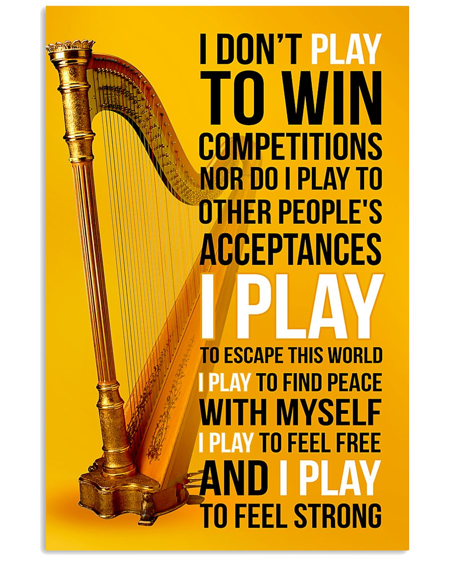 HARP - I DON'T PLAY TO WIN COMPETITIONS 11x17 Poster