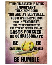 YOUR CHARACTER IS MORE softball 16x24 Poster front