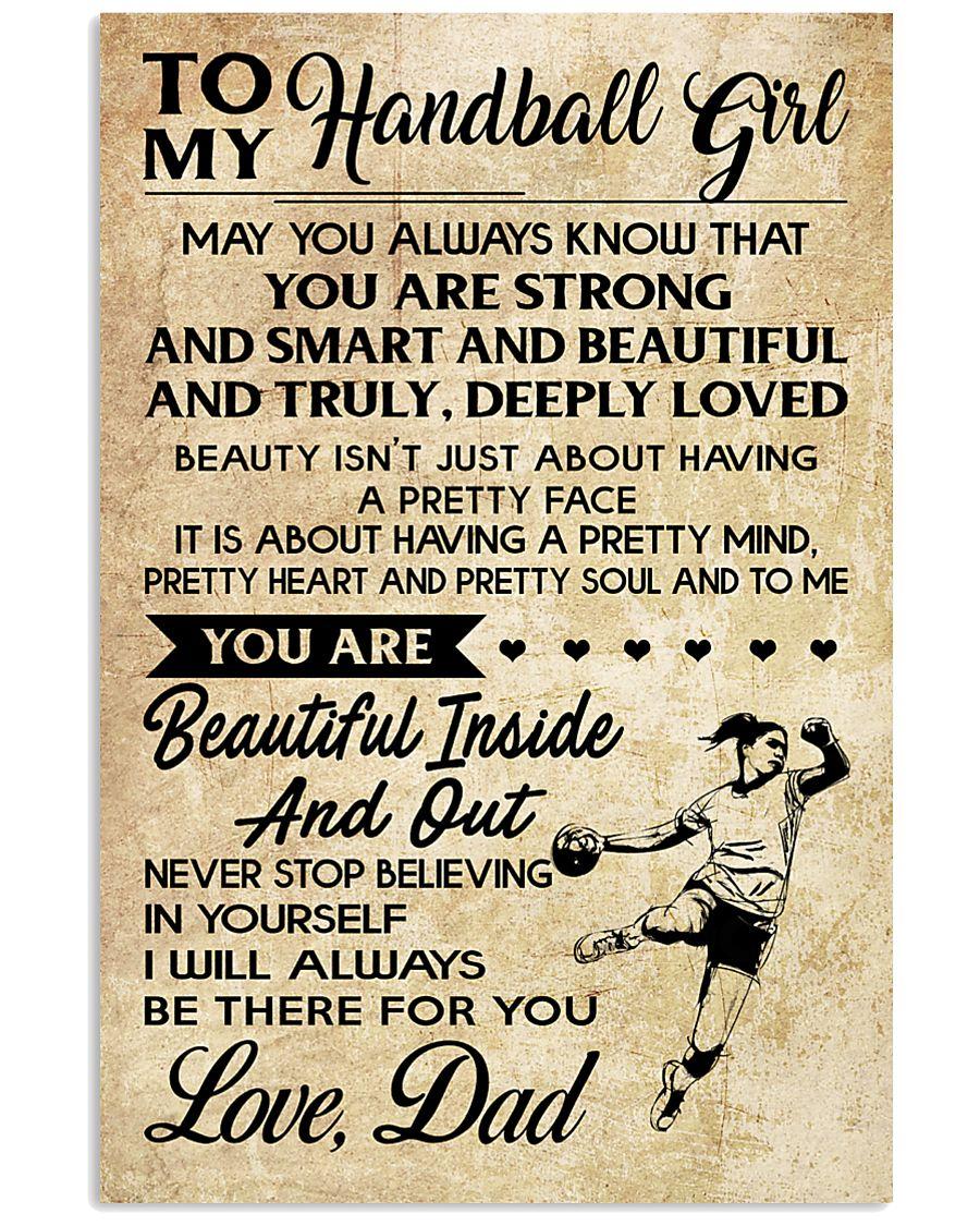 TO MY HANDBALL GIRL- DAD 16x24 Poster