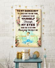 1- TO MY DANCE BOY - YOU REALLY ARE 16x24 Poster lifestyle-holiday-poster-3