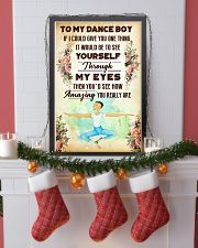 1- TO MY DANCE BOY - YOU REALLY ARE 16x24 Poster lifestyle-holiday-poster-4