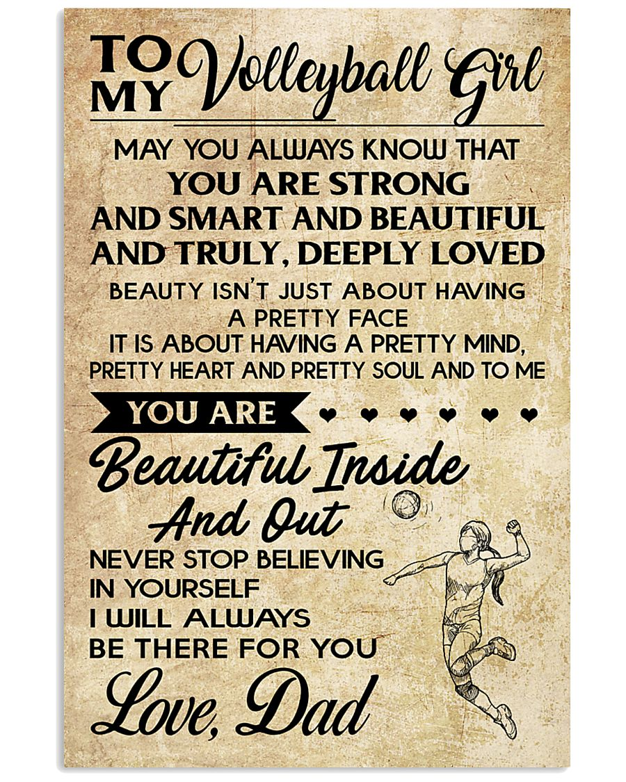 TO MY volleyball girl - DAD  16x24 Poster