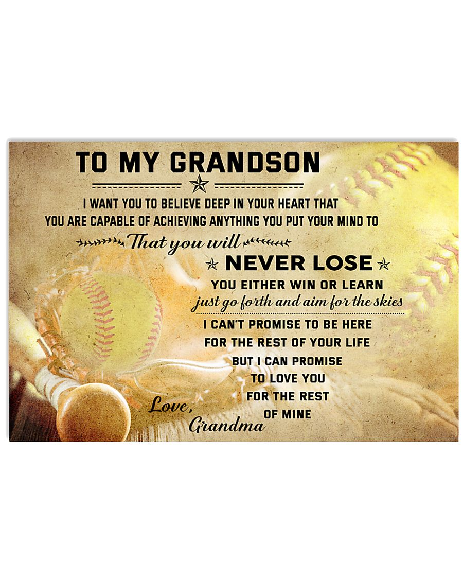 SOFTBALL- TO MY GRANDSON- NEVER LOSE 17x11 Poster