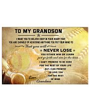 SOFTBALL- TO MY GRANDSON- NEVER LOSE 17x11 Poster front