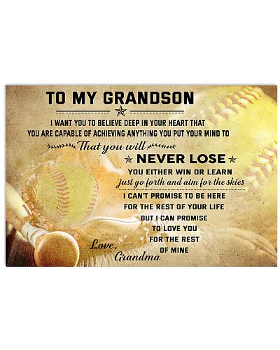 SOFTBALL- TO MY GRANDSON- NEVER LOSE
