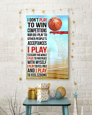 I DON'T PLAY TO WIN COMPETITIONS - BASKETBALL 11x17 Poster lifestyle-holiday-poster-3