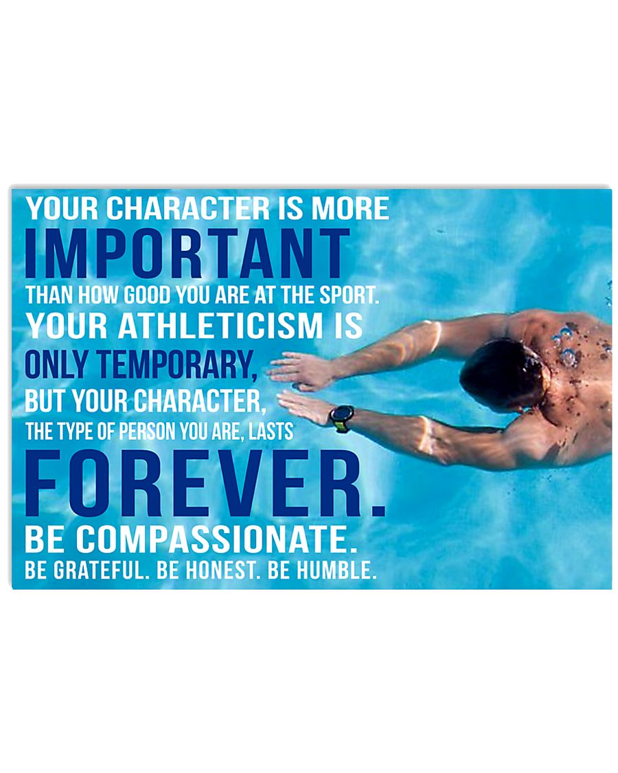 4 YOU CHARACTER IS MORE IMPORTANT SWIMMING POSTER  36x24 Poster