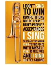 8 TROMBONE - I DON'T SING TO WIN COMPETITION 11x17 Poster front