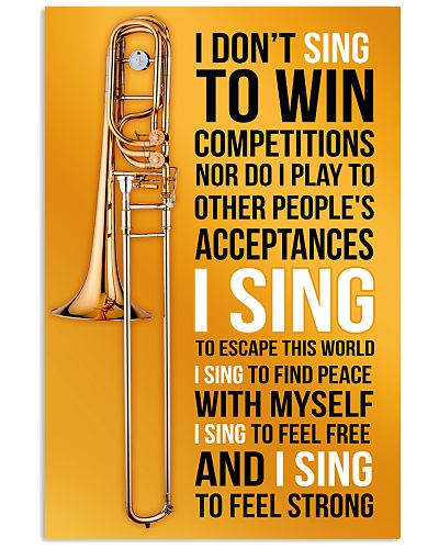 8 TROMBONE - I DON'T SING TO WIN COMPETITION