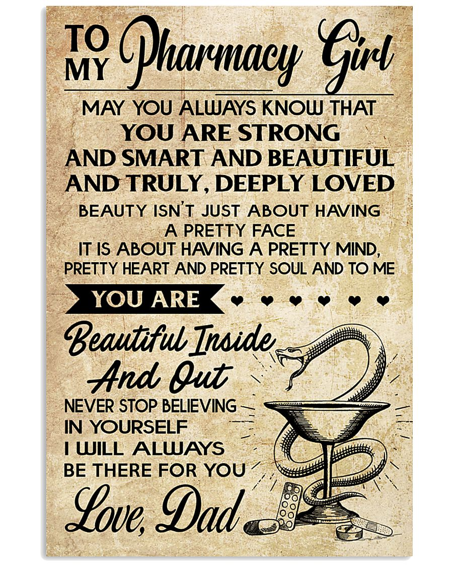 TO MY Pharrmacy Girl DAD 16x24 Poster