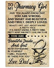 TO MY Pharrmacy Girl DAD 16x24 Poster front